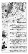 Presidents Hymn, 1863 Bath Towel