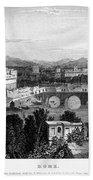 Rome: Scenic View, 1833 Bath Towel