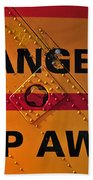 Signs Of Danger Bath Towel