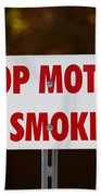 Stop Motor No Smiking Bath Towel