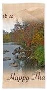 Thanksgiving Greeting Card - Autumn Creek Bath Towel