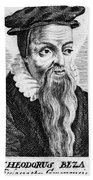 Theodore De B�ze (1519-1605) Bath Towel