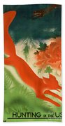 Vintage Hunting In The Ussr Travel Poster Bath Towel