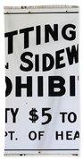 Vintage Sign For Spitter Haters Bath Towel