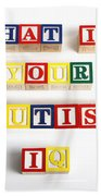 What Is Your Autism Iq Bath Towel