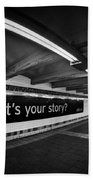 What's Your Story Bath Towel