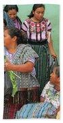 Women At The Chichicastenango Market Bath Towel