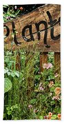 Wooden Plant Sign In Flowers Bath Towel