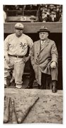 Babe Ruth And John Mcgraw Bath Towel