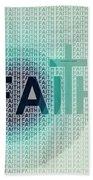 Faith - The Lord God Of Israel Bath Towel
