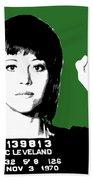 Jane Fonda Mug Shot - Green Bath Towel