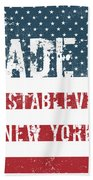 Made In Constableville, New York Bath Towel