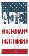 Made In Friendsville, Tennessee Bath Towel