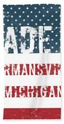 Made In Hermansville, Michigan Bath Towel