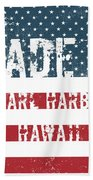 Made In Pearl Harbor, Hawaii Bath Towel