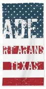 Made In Port Aransas, Texas Bath Towel