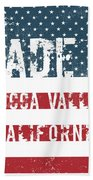 Made In Yucca Valley, California Bath Towel