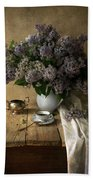 Still Life With Bouquet Of Fresh Lilacs Bath Towel