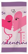 1198  Be My Valentine V Bath Towel