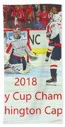 2018 Stanley Cup Champions Washington Capitals Bath Towel