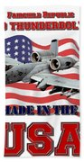 A-10 Thunderbolt Made In The Usa Bath Towel