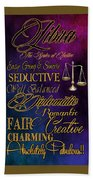 A Libra Is Bath Sheet by Mamie Thornbrue