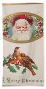 A Merry Christmas From Santa Claus Vintage Greeting Card With Robins Bath Towel