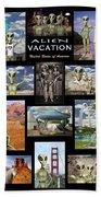 Alien Vacation - Poster Bath Towel