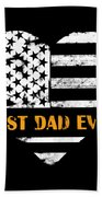 American Flag, Father's Day Gift, Best Dad Ever, For Daddy Bath Towel