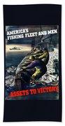 America's Fishing Fleet And Men  Bath Towel