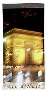 Arc De Triomphe By Bus Tour Greeting Card Poster V2 Bath Towel
