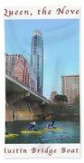 Image Included In Queen The Novel - Austin Bridge Boats Enhanced Poster Bath Towel