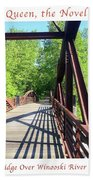 Image Included In Queen The Novel - Bike Path Bridge Over Winooski River With Sailboat 22of74 Poster Hand Towel