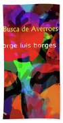 Averroes's Search Borges Poster Bath Towel