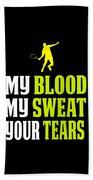 Awesome Tennis Design My Blood Your Tears B Bath Towel