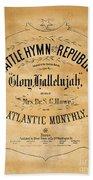 Battle Hymn Of The Republic Bath Towel