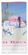 Beach Recliner Poster Bath Towel