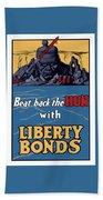 Beat Back The Hun With Liberty Bonds Bath Towel