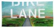 Bike Lane- Art By Linda Woods Bath Towel