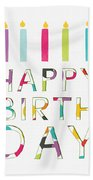 Birthday Candles- Art By Linda Woods Bath Towel