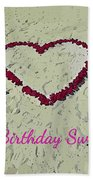 Birthday Card For Sweethearts Bath Towel