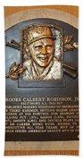 Brooks Robinson Hall Of Fame Plaque Bath Towel