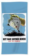 Buy War Savings Bonds Bath Towel