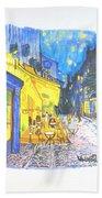 Cafe Terrace At Night - Van Gogh Bath Towel