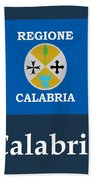 Calabria, Italy Flag And Name Bath Towel