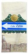 Calle Zetas Sign, Cusco, Peru Bath Towel
