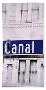 Canal Street In The Big Easy Bath Towel