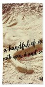 Captured In The Sand Quote Bath Sheet