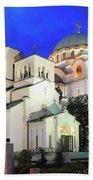 Cathedral Of Saint Sava At Dusk Belgrade Serbia Bath Towel