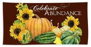 Celebrate Abundance - Harvest Fall Pumpkins Squash N Sunflowers Bath Towel